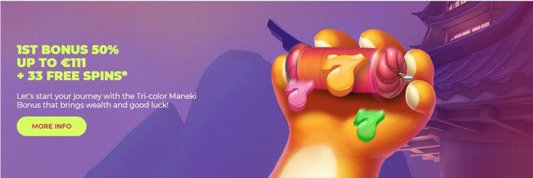maneki_casino_let's_start_your_journey_with_the_tri-color_maneki_bonus_that_brings_wealth_and_good_luck!